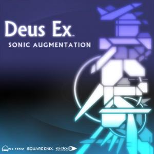 Deus Ex Sonic Augmentation